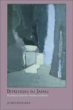Junko Kitanaka - Depression in Japan: Psychiatric Cures NEW