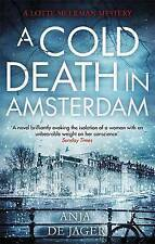 A Cold Death in Amsterdam (Lotte Meerman), de Jager, Anja, New condition, Book