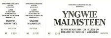 RARE / TICKET BILLET CONCERT - YNGWIE MALMSTEEN : LIVE MARSEILLE ( FRANCE ) 1994
