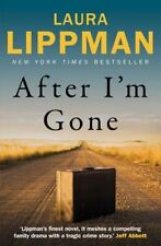 After I'm Gone by Laura Lippman (Paperback, 2015)