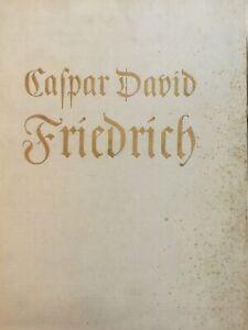 Kurt Karl Eberlein Caspar David Friedrich der Landschaftsmaler (1939)