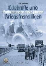 Altmann, Otto: Erlebnisse und Entbehrungen eines Kriegsfreiwilligen