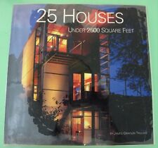 25 Houses Under 2,500 Square Feet by James Grayson Trulove PB Plastic cover