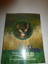 Project WILD K-12 Curriculum & Activity Guide by Project Wild, PB 2002  b26