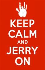 GRATEFUL DEAD JERRY GARCIA KEEP CALM AND JERRY ON POSTER