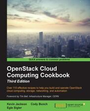 OpenStack Cloud Computing Cookbook - Third Edition by Kevin Jackson, Egle...