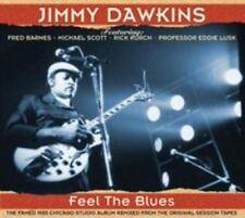 Feel the Blues [Digipak] by Jimmy Dawkins (CD, Jun-2014, JSP (UK))
