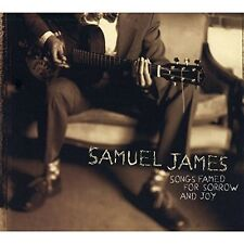 SAMUEL JAMES - SONGS FAMED FOR SORROW AND JOY   CD NEU