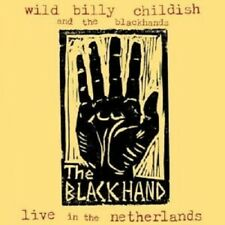 Childish,Wild Billy - Live In The Netherlands  CD NEW!