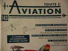 TOUTE L'AVIATION 143 CHANNEL EXPRESS / VICKERS VALIANT /  DE HAVILLAND MOSQUITO