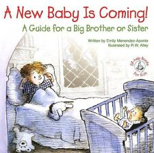 A New Baby Is Coming!: A Guide for a Big Brother o