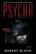 Psycho : A Novel by Robert Bloch (2010, Paperback)
