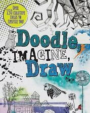 Doodle, Imagine, Draw (Drawing Books) 147235222X by Prior-Reeves, Frances