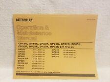 Cat Operation and Maintenance Manual gp15k gp18k dp20k dp25k Caterpillar Lift