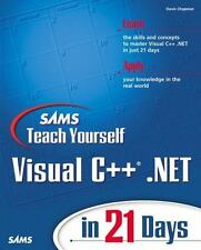 Sams Teach Yourself Visual C++.NET in 21 Days (2nd Edition)