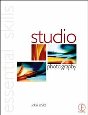 Studio Photography: Essential Skills by Child, John Paperback Book The Cheap