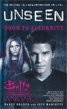 Door to Alternity Buffy the Vampire Slayer Angel Unseen Bk. 2