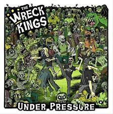 The Wreck Kings - Under Pressure (NEW CD)
