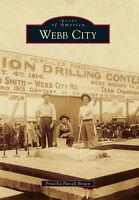 Webb City [Images of America] [MO] [Arcadia Publishing]