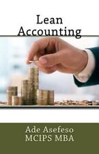 Lean: Lean Accounting by Ade Asefeso MCIPS MBA (2014, Paperback)