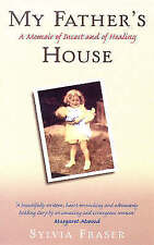My Father's House A Memoir of Incest and Healing, Sylvia Fraser | Paperback Book