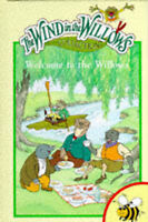 (Good)-Welcome to the Willows (Wind in the Willows) (Hardcover)-Grahame, Kenneth