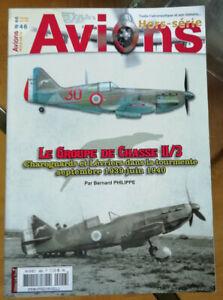 Avions Hors-Série n° 46 Le Groupe de Chasse II/3 B PHILIPPE éd Lela Presse 2017