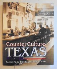 Counter Culture Texas by Mark Dean (2000, Paperback)