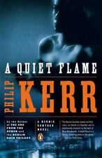 A Bernie Gunther Novel: A Quiet Flame 5 by Philip Kerr (2010, Paperback)