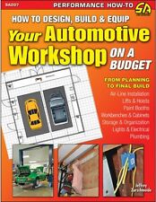 How to Design Build Equip Your Automotive Workshop on a Budget HOME DIY GARAGE