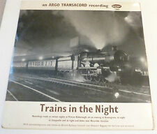 Argo Transacord Recording -Trains tin the night   UK VINYL LP