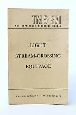 Light Stream Crossing Equipage TM 5-271: Army Technical Book 1944 WWII