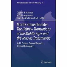 1: Moritz Steinschneider. The Hebrew Translations of the Middle Ages and the Jew