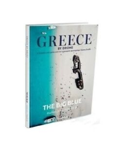 GREECE BY DRONE - The Big Blue - Luxurious coffee table book with aerial photos