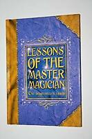 Lessons of the Master Magician The Apprentice's Guide