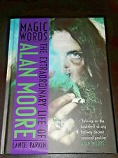 Magic Words: The Extraordinary Life of Alan Moore (Hardback or Cased Book)