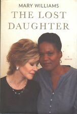 The Lost Daughter A Memoir Mary Williams Book HC DJ Jane Fonda Black Panthers