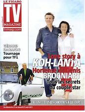 TV MAGAZINE N°20854 20 AOUT 2011 DENIS BROGNIART/ KOH-LANTA/ GERARD DARMON