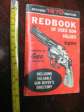 RED BOOK OF  USED GUN VALUES 1970 REVISED   EDITION