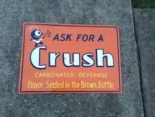 Vintage 1930's Orange Crush Metal Sign CRUSHY Embossed SODA COLA