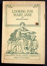 Looking for Mary Jane: A Farce in Three Acts Helen Bagg, Penn Pub. 1917 Scarce!