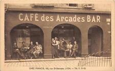 CPA 69 LYON CAFE DES ARDADES BAR CHEZ FRANCIS RUE SAINT GEORGES A LYON