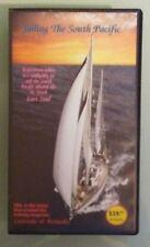 SAILING THE SOUTH PACIFIC cruise created latitudes & attitudes VHS VIDEOTAPE