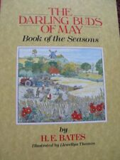 The Darling Buds of May: Book of the Seasons By H. E. Bates, Neil Philip, Llewe