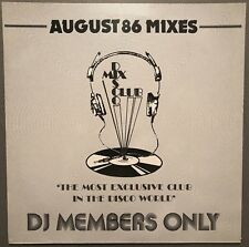 AUGUST 86 MIXES DISCO MIX CLUB DMC DJ MEMBERS ONLY UK VINYL