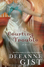 Courting Trouble, Gist, Deeanne, Good Book