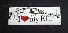 I love my EL 96-00 Sticker decal JDM Honda Acura el Domani  B18 B16
