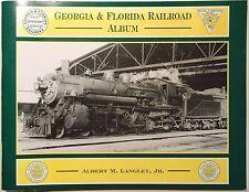 Georgia and Florida Railroad Album by Albert M. Langley  RARE Train History