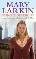 Painful Decisions By Mary Larkin. 9780751539868