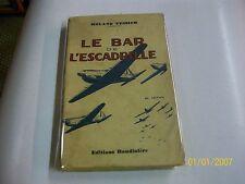 LE BAR DE L'ESCADRILLE....TESSIER, ROLAND....